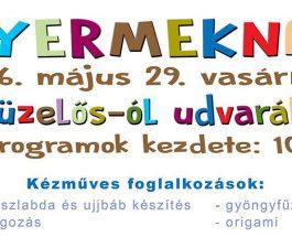 Gyereknap 2016. május 29-én a Tüzelős-ól udvarán