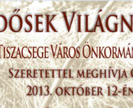 Idősek Világnapja – Tiszacsege 2013. október 12.