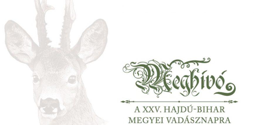 Meghívó – XXV. HAJDÚ-BIHAR MEGYEI VADÁSZNAP