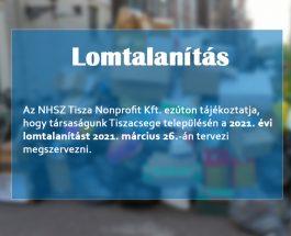 Lomtalanítás – NHSZ Tisza Nonprofit Kft.